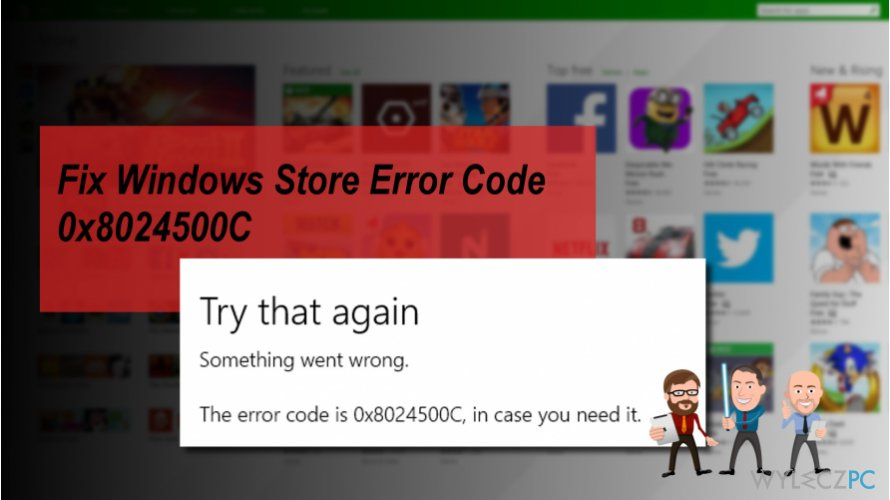 The image of Windows Store error 0x8024500C