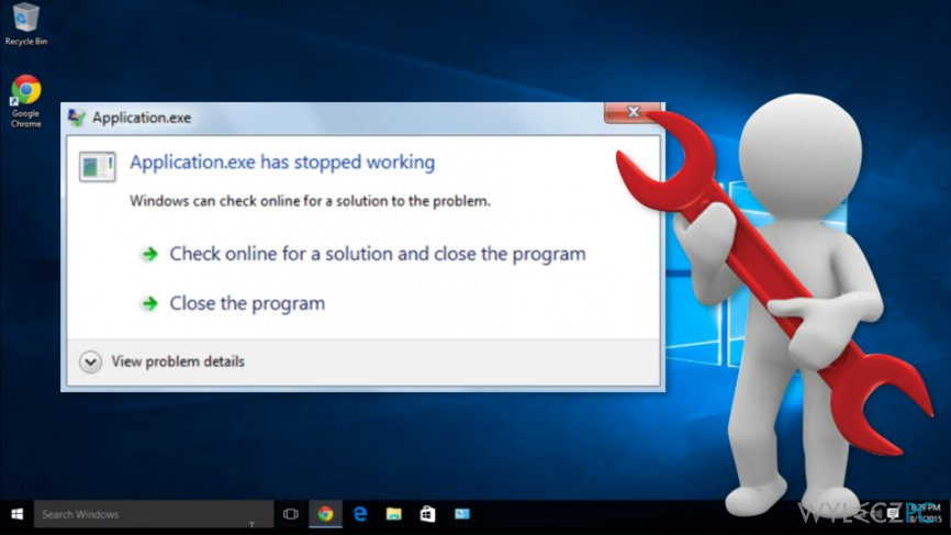 """The example of """"Application.exe has stopped working"""" error on Windows 10"""