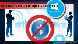 Jak naprawić problem z niedostępnością Bluetooth w systemie Windows 10?