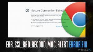 Jak naprawić błąd ERR_SSL_BAD_RECORD_MAC_ALERT?