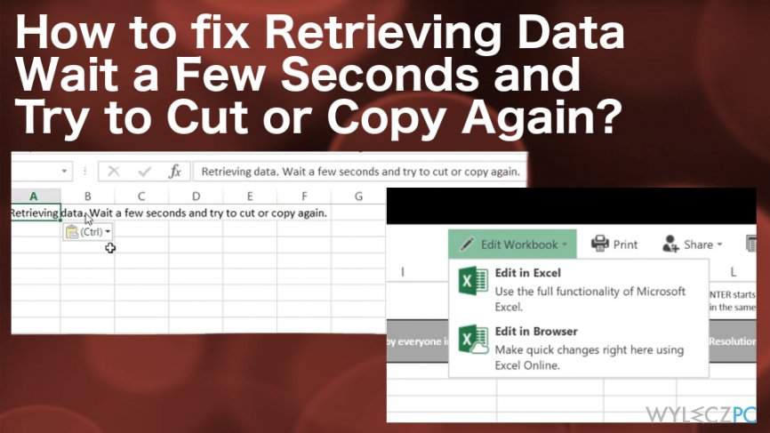 How to fix Retrieving Data Wait a Few Seconds and Try to Cut or Copy Again?