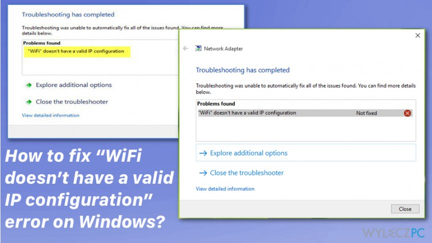 """WiFi doesn't have a valid IP configuration"" error window"