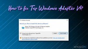 Jak naprawić Tap Windows Adapter V9?