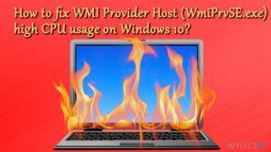 Jak naprawić wysokie zużycie procesora przez usługę WMI Provider Host (WmiPrvSE.exe) w systemie Windows 10?